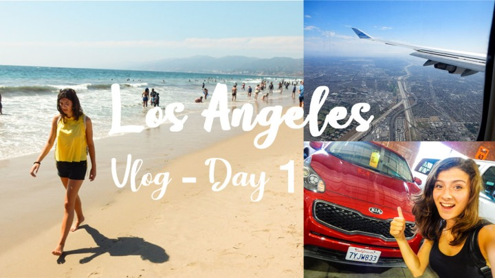 Travel Vlog – Los Angeles | Day 1