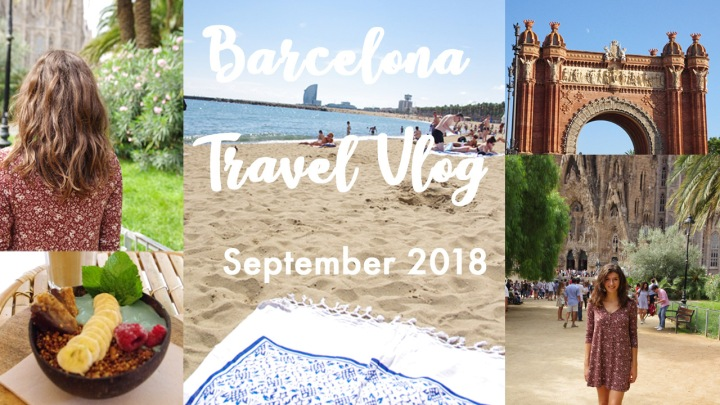 Barcelona Travel Vlog