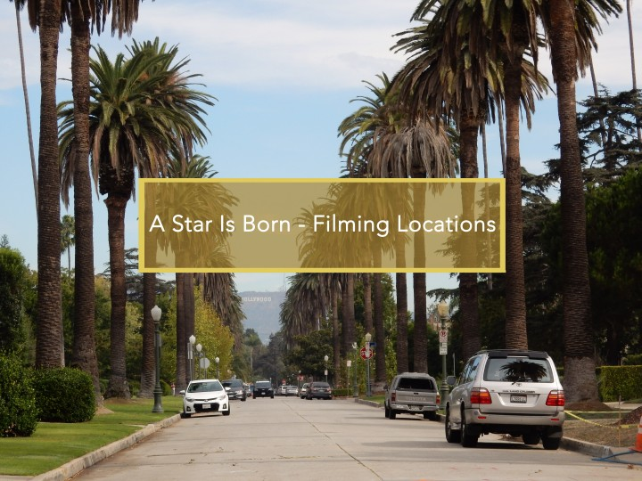 A Star is Born Filming Locations